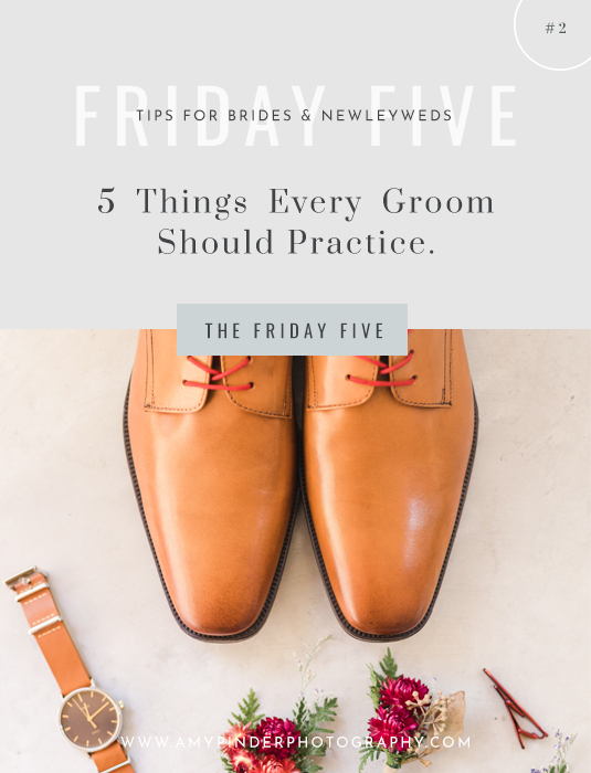 Things every groom should practice - The Friday five - Amy Pinder Photography
